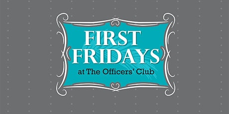 First Fridays at the O'Club tickets