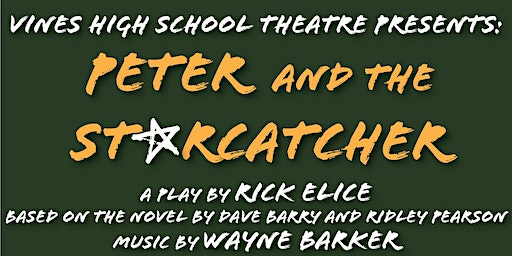 Vines Theatre Presents: Peter and the Starcatcher
