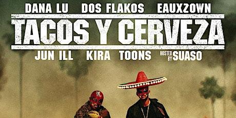 Tacos Y Cerveza tickets