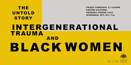 The untold story:  intergenerational trauma and black women tickets