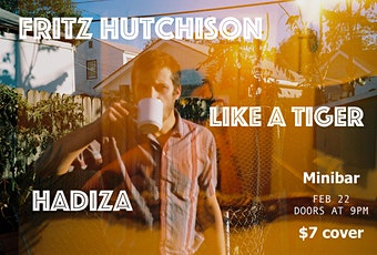 Fritz Hutchison, Hadiza and Like A Tiger tickets