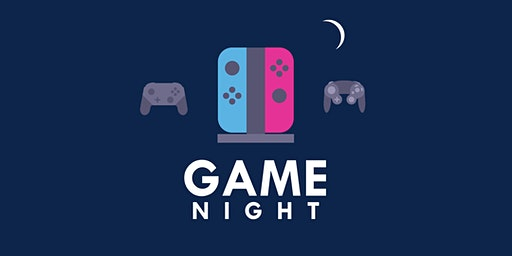 Game Night | February 28