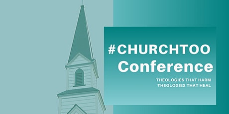 3rd Annual #ChurchToo Conference tickets