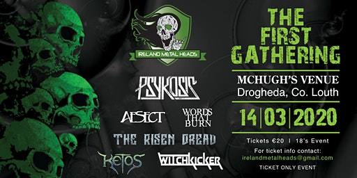Ireland Metal Heads Gathering - St Patricks Weekend Mosh