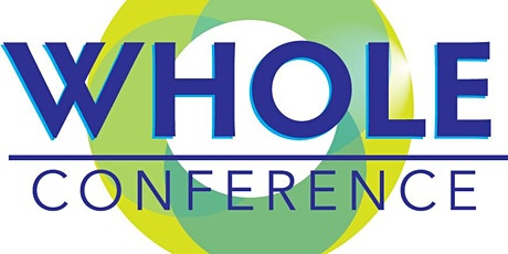 WHOLE Conference tickets