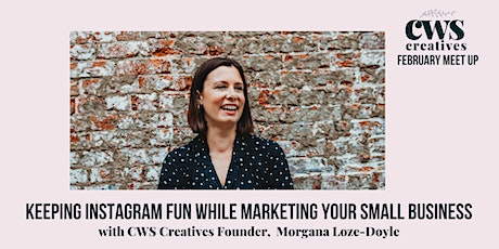 CWS Creatives February Meet Up - Instagram Top Tips tickets