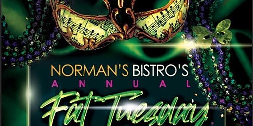Norman's Bistro Fat Tuesday