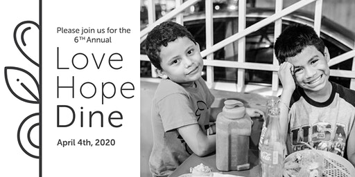 Love. Hope. Dine. A Fundraiser for the Love & Hope Children's Home