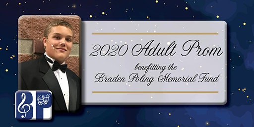 2020 Adult Prom Benefitting the Braden Poling Memorial Fund