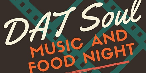DAT Soul Music and Food Night