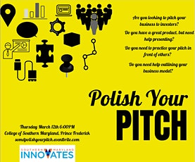 Southern Maryland Innovates Presents: Polish your Pitch! tickets