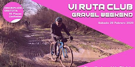 VI Ruta Club Gravel Weekend entradas
