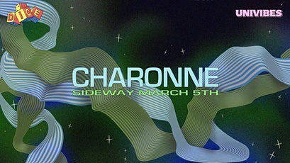 Dice 'n Vibes pres. Charonne [FRA] tickets
