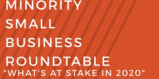 Minority Small Business Roundtable
