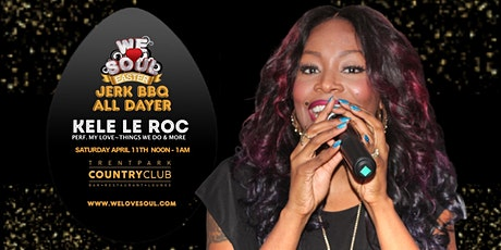 We Love Soul Easter All Day BBQ Party Feat. Live PA. By KELE LE ROC tickets