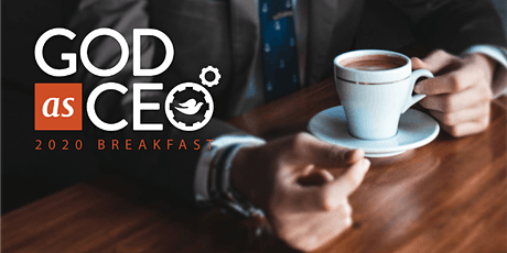 God as CEO Breakfast tickets