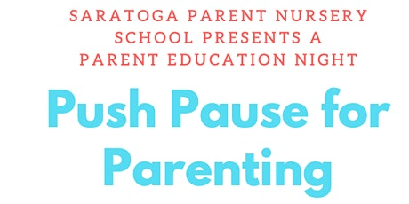 Reflective Parenting Workshop - Push Pause for Parenting tickets