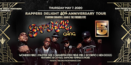 Rappers Delight 40 year Anniversary - Sugarhill Gang & Furious 5 tickets