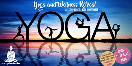 Yoga & Wellness Retreat in Support of Camp He Ho Ha tickets
