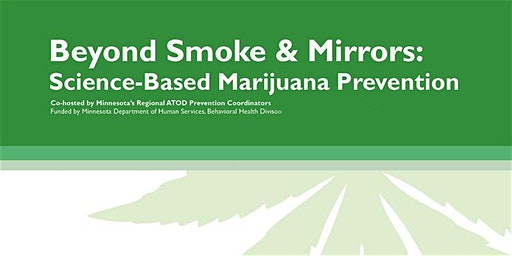 Beyond Smoke and Mirrors: Science-Based Marijuana Prevention