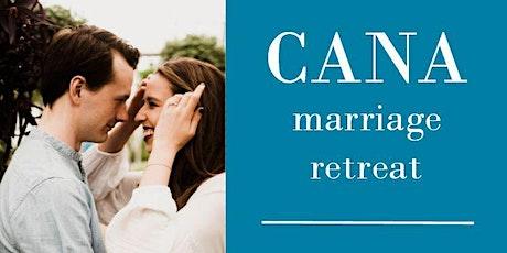 CANA Marriage Retreats tickets