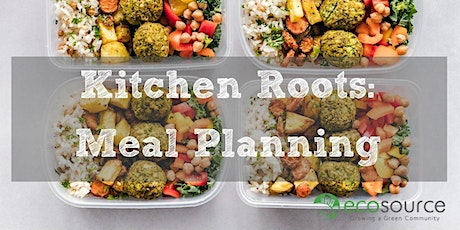 Kitchen Roots: Meal Planning tickets