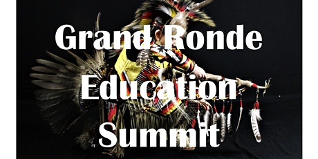 2020 Grand Ronde Education Summit tickets