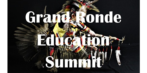 2020 Grand Ronde Education Summit