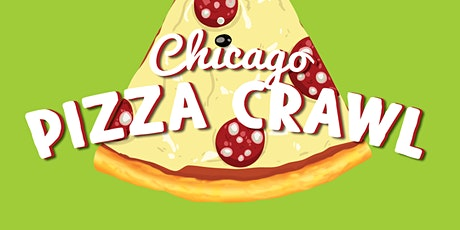 Chicago Pizza Crawl - Chicago's Most Delicious Bar Crawl! tickets