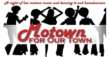 Motown for OUR Town; A Fundraiser for Homeward Bound