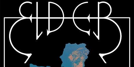 Elder / Acid Witch / Bask tickets