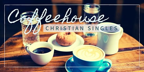 Coffeehouse Christian Singles Event tickets