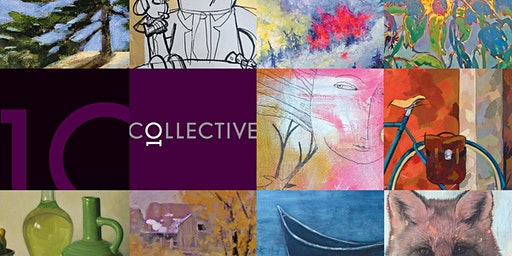 The Ten Collective Art Show April 4-5, 2020