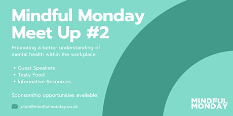 Mindful Monday Meet Up #2 - MARCH 2020 tickets