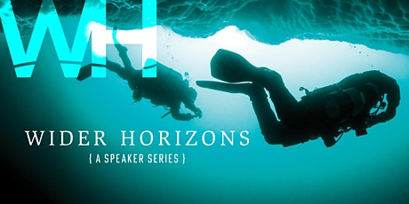 Wider Horizons - An evening with Jill Heinerth tickets