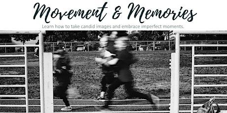 Movement & Memories - Photography Workshop tickets