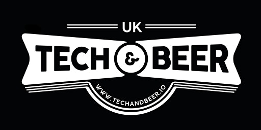 Cambridge Tech and Beer March 2020