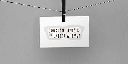 Jourdan Hines and the Dapper Whimsy