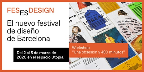 Workshop 'Una obsesión y 480 minutos' entradas