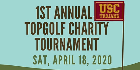 1st Annual USC TopGolf Charity Tournament - it is now CANCELLED tickets