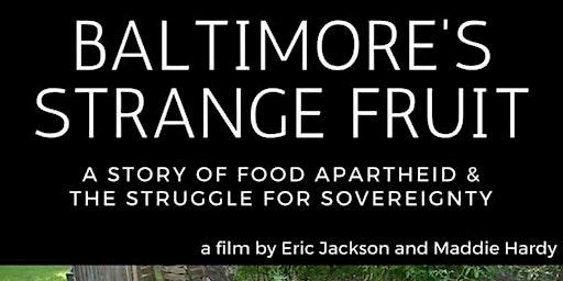 Baltimore's Strange Fruit
