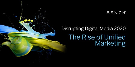 Melbourne - Disrupting Digital Media 2020: The Rise of Unified Marketing