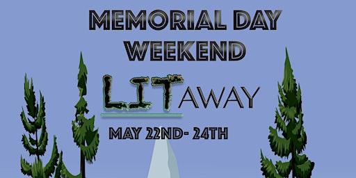 LITAWAY Memorial Day Weekend Getaway