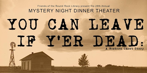 You Can Leave If Y'er Dead: A Western Ghost Story