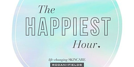 The Happiest Hour ... With Rodan+Fields! tickets