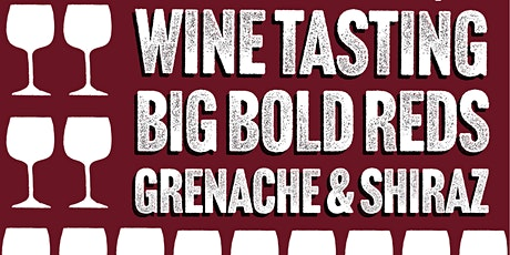 Big Bold Reds - Wine Tasting at Harbourside Bar & Kitchen tickets