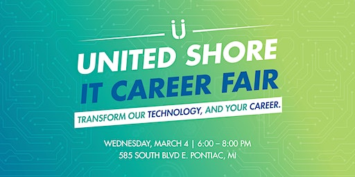 United Shore IT Career Fair - March 4, 2020