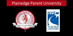 Plainedge Parent University: Mindfulness for K-12...