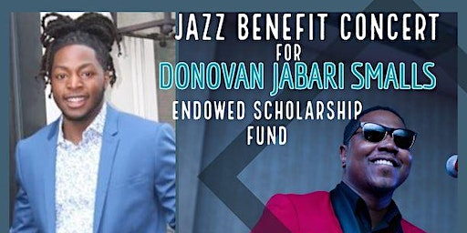 Jazz Benefit Concert for the Donovan Jabari Smalls Endowed Scholarship Fund