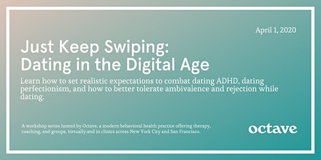 Just Keep Swiping: Dating in the Digital Age tickets